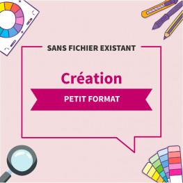 Création complète sans fichier PETIT FORMAT
