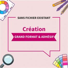 Création complète sans fichier GRAND FORMAT